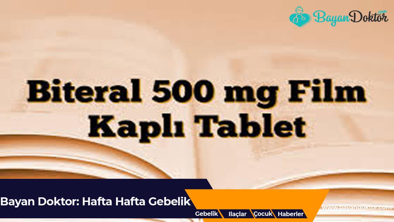 Biteral 500 mg Nedir? Ne İşe Yarar?